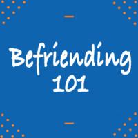 Befriending 101 Workshop