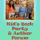 Kid's Book Party & Author Forum