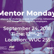 Mentor Monday: Medical Related Fields- Networking, Resumes & Mock Interviews