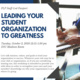 Leading your Student Organization to Greatness
