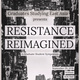 Resistance Reimagined