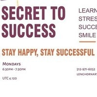 Secrets to Success - Meditate to Be Happy