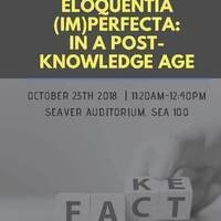 Eloquentia (Im)perfecta: In a Post-Knowledge Age
