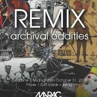 REMIX | Archival Oddities