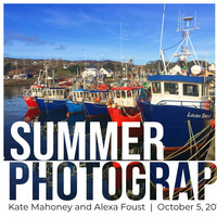 Summer Photographs by Kate Mahoney '20 and Alexa Foust '20