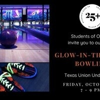 Students Over 25 Glow in the Dark Bowling Social
