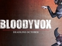 BloodyVox: Deadline October