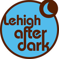 Late Night Break-Fest | Lehigh After Dark