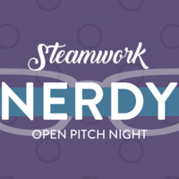Talk Nerdy to Me - Open Pitch Night
