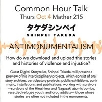 Common Hour Talk: Antimonumentalism