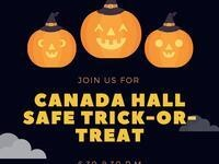 Canada Hall Safe Trick or Treat