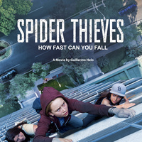 "25 ""Reel Latin America"" Film Festival: Spider Thieves"