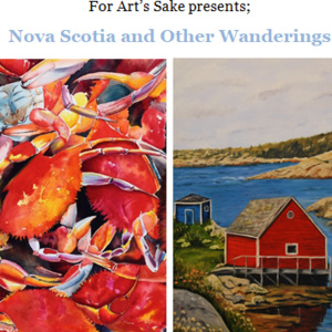 For Art's Sake presents: Nova Scotia and Other Wanderings