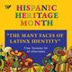 The Many Faces of Latinx Identity