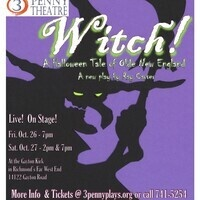 """""""Witch!: a Halloween tale of Olde New England"""" A new play by Ray Carver"""
