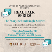 Real Talk Series: The Story Behind Single Stories   Multicultural Affairs