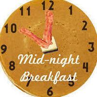 Midnight Breakfast