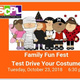 Family Fun Fest: Test Drive Your Costume