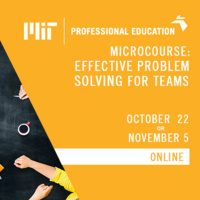 MICROCOURSE: EFFECTIVE PROBLEM SOLVING FOR TEAMS