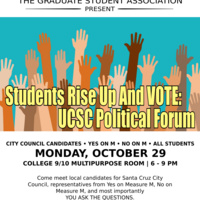 Students Rise Up and VOTE: UCSC Political Forum