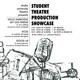 Student Theatre Production Showcase