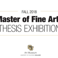 Fall 2018 Master of Fine Arts Thesis Exhibition