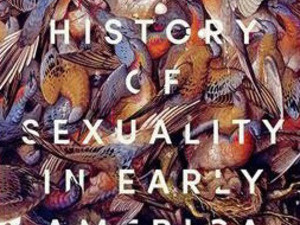 Natural History of Sexuality in Early America