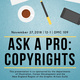 Ask A Pro: Copyrights