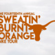 14th Annual Sweatin' Burnt Orange Bike Tour presented by Texas Cycling