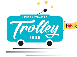 Live Baltimore Trolley Tour: Winter 2019