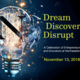 Dream, Discover, Disrupt: A Celebration of Entrepreneurs and Innovators at Northeastern