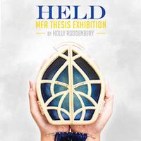 HELD | Holly Roddenbery