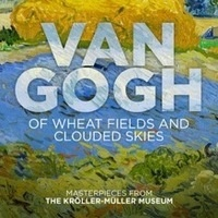 Great Art on Screen: Van Gogh - Of Wheat Fields and Clouded Skies