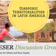 LAESER Discussion Session - Diasporic territorialities in LA