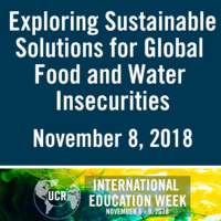 Exploring Sustainable Solutions for Global Food and Water Insecurities