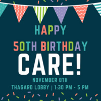 CARE'S 50th Birthday!