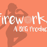 Fireworks: A BPG Production