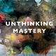 Unthinking Mastery, A talk by Julietta Singh