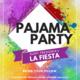 La Fiesta 2018 - Pajama Party