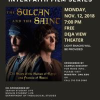 "Interfaith Film Series: ""The Sultan and the Saint"""