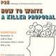 P2E: How to Write a Killer Proposal