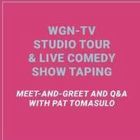 WGN-TV Studio Tour and Live Comedy Show Taping