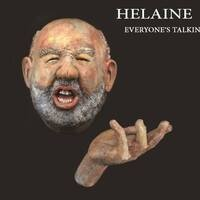 Helaine Schneider: Everyone's Talking, No One is Listening