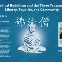 Radical Buddhism and the Three Treasures--Liberty, Equality & Community