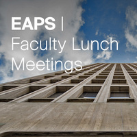 EAPS Faculty Lunch - Post-Taskforce Business Meeting