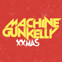 Machine Gun Kelly XXMAS SHow