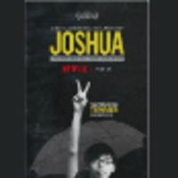 """Joshua: Teenager Versus Superpower"""