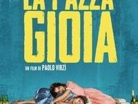 Three Nights at the Movies: La Pazza Gioia