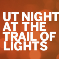 UT Night at the Trail of Lights