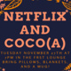 Netflix and Coco(a)